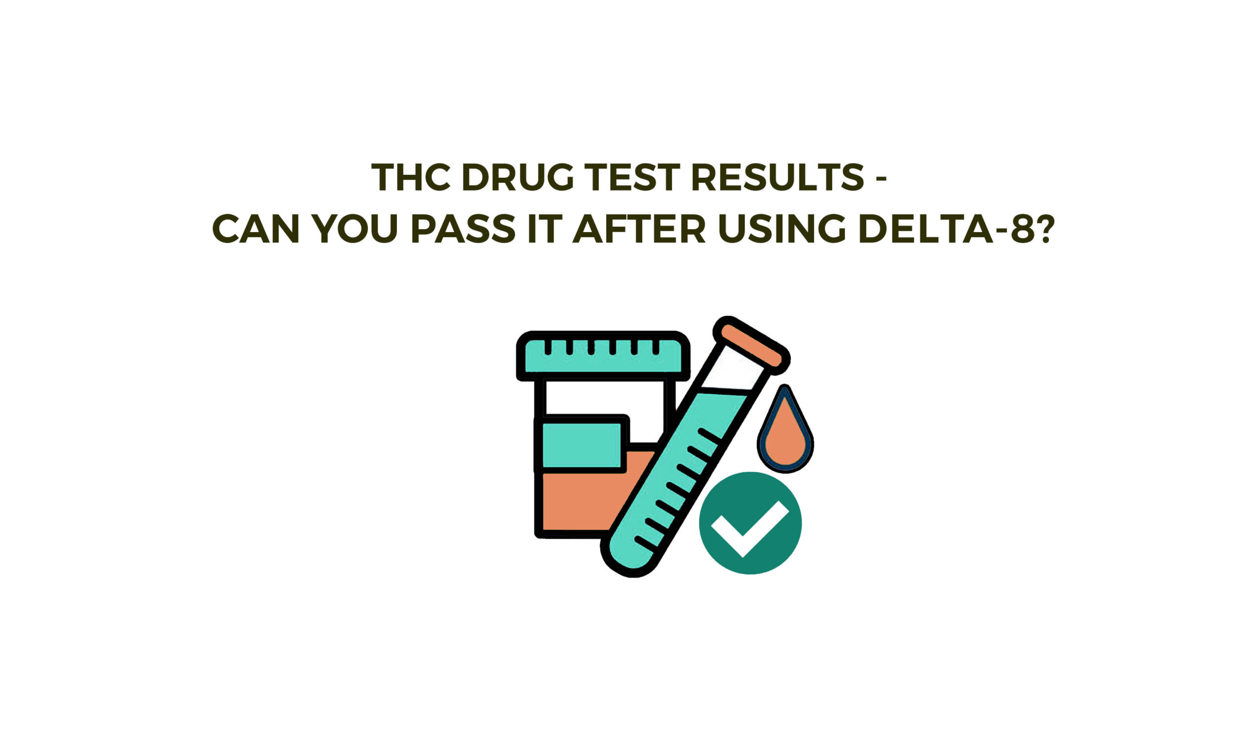 THC Drug Test Results