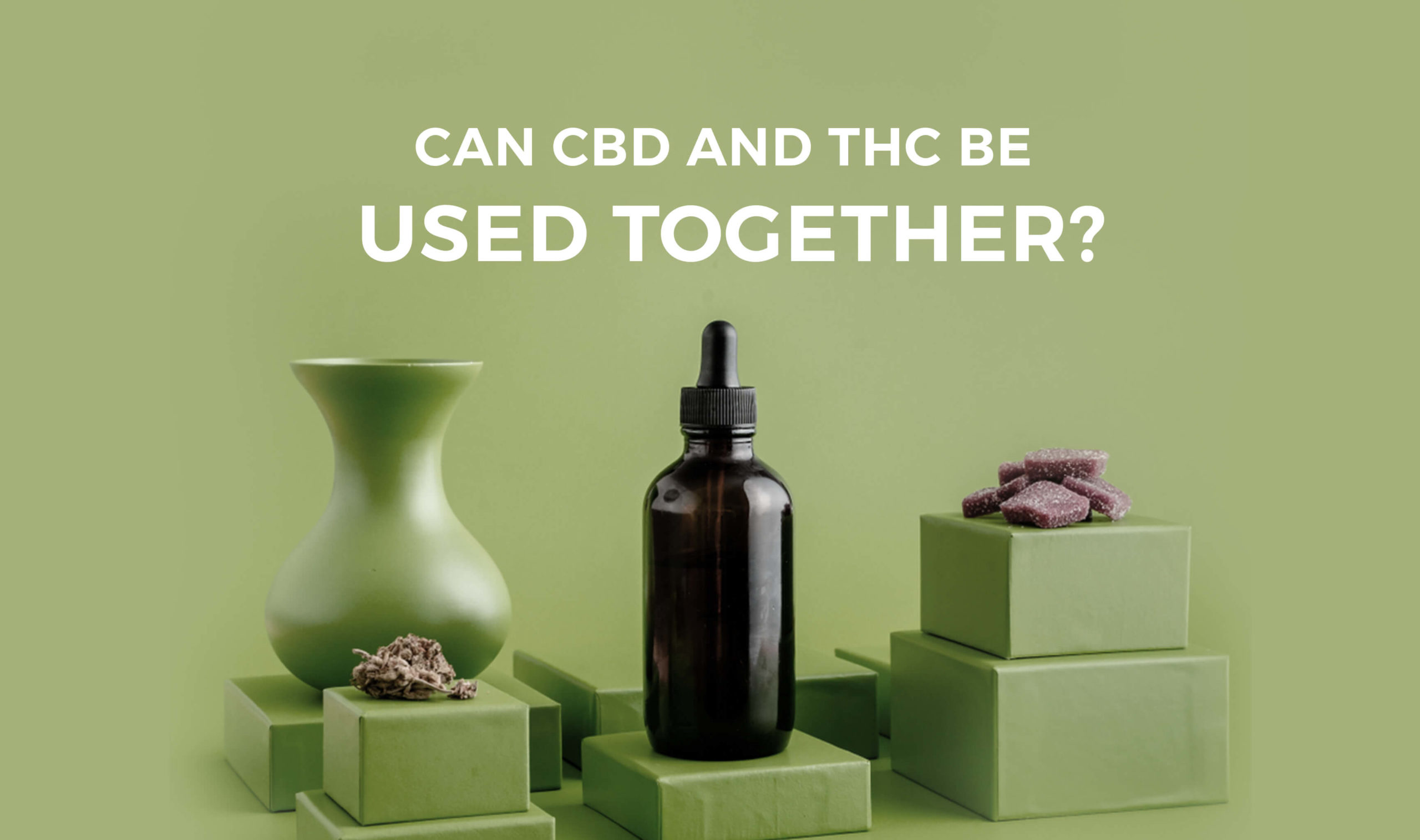 Can CBD and THC Be Used Together