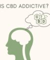 Is CBD Addictive