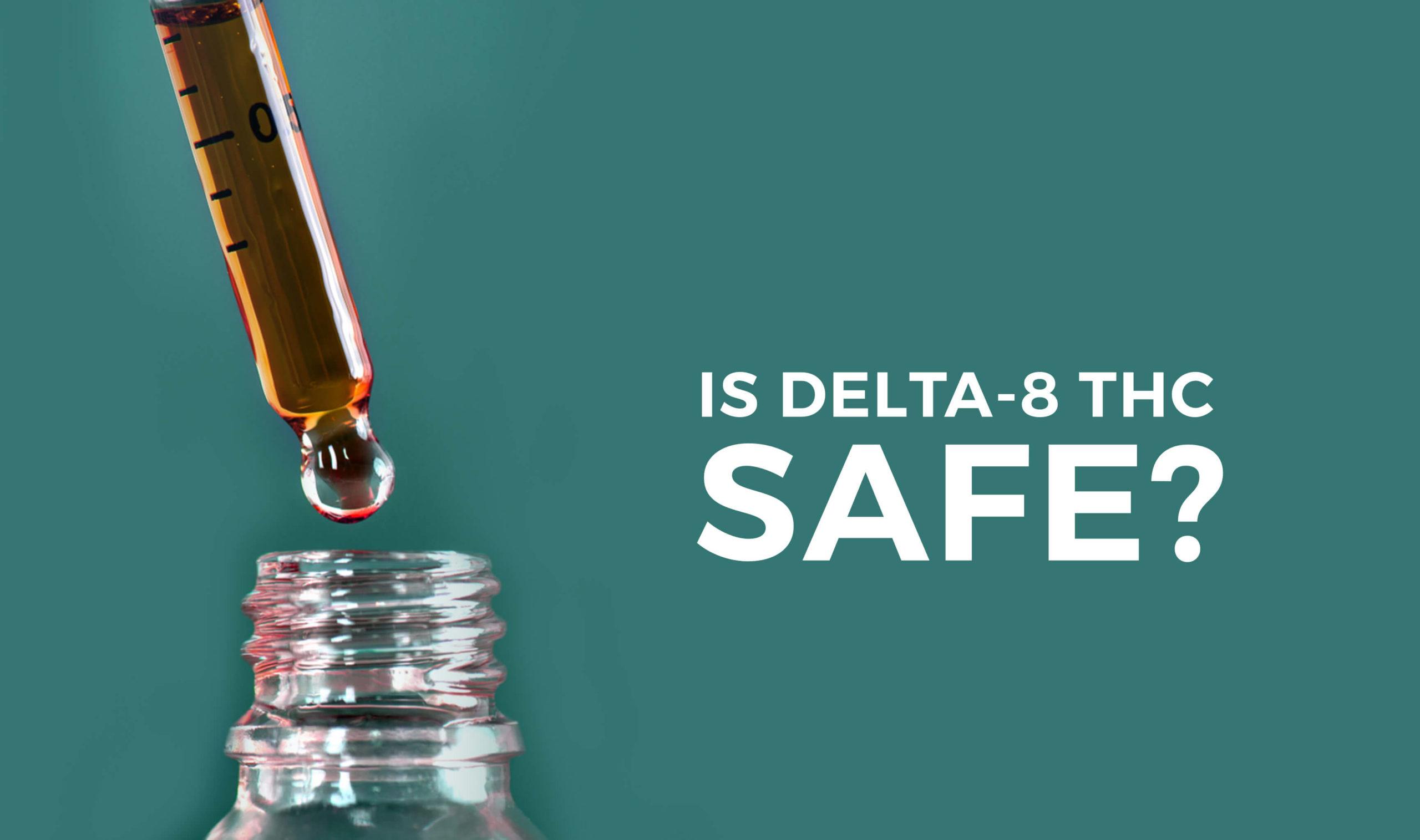 Is Delta-8 THC Safe