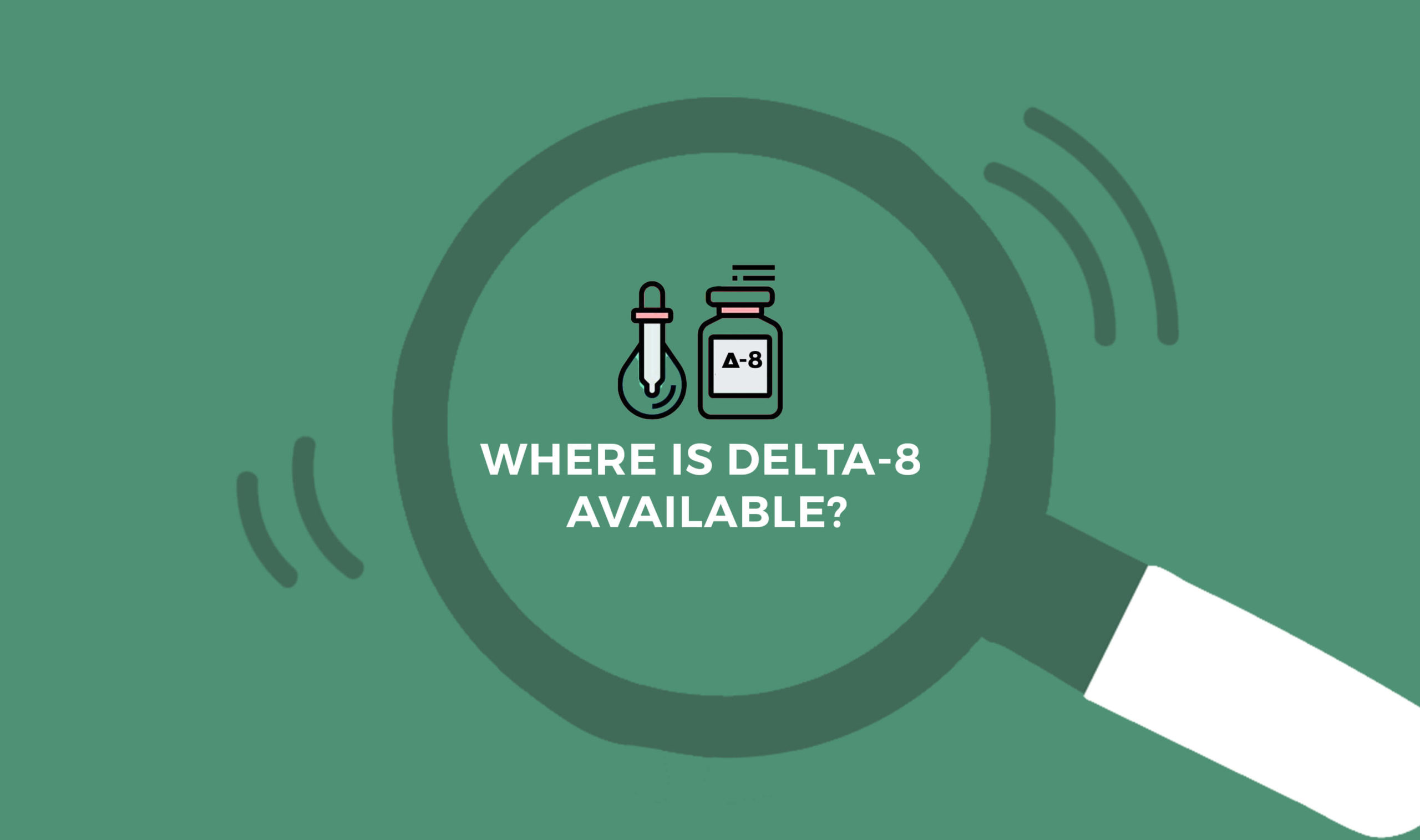Where Is Delta-8 Available